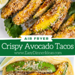 Collage image of air fried avocados and taco stuffed with filling and lined up on a white plate.