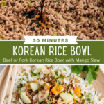 Image of ground meat with sauce being poured into it and an overhead image of Korean rice bowl with slaw on top.